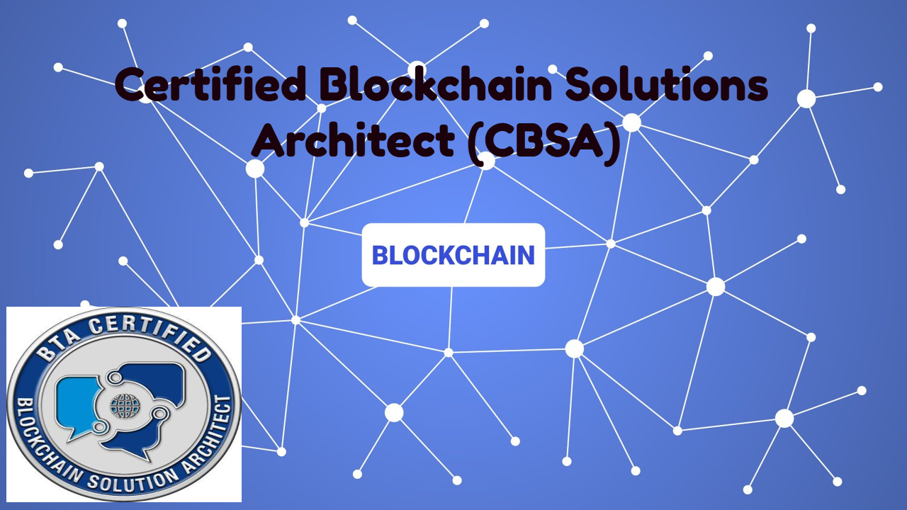 Certified Blockchain Solutions Architect