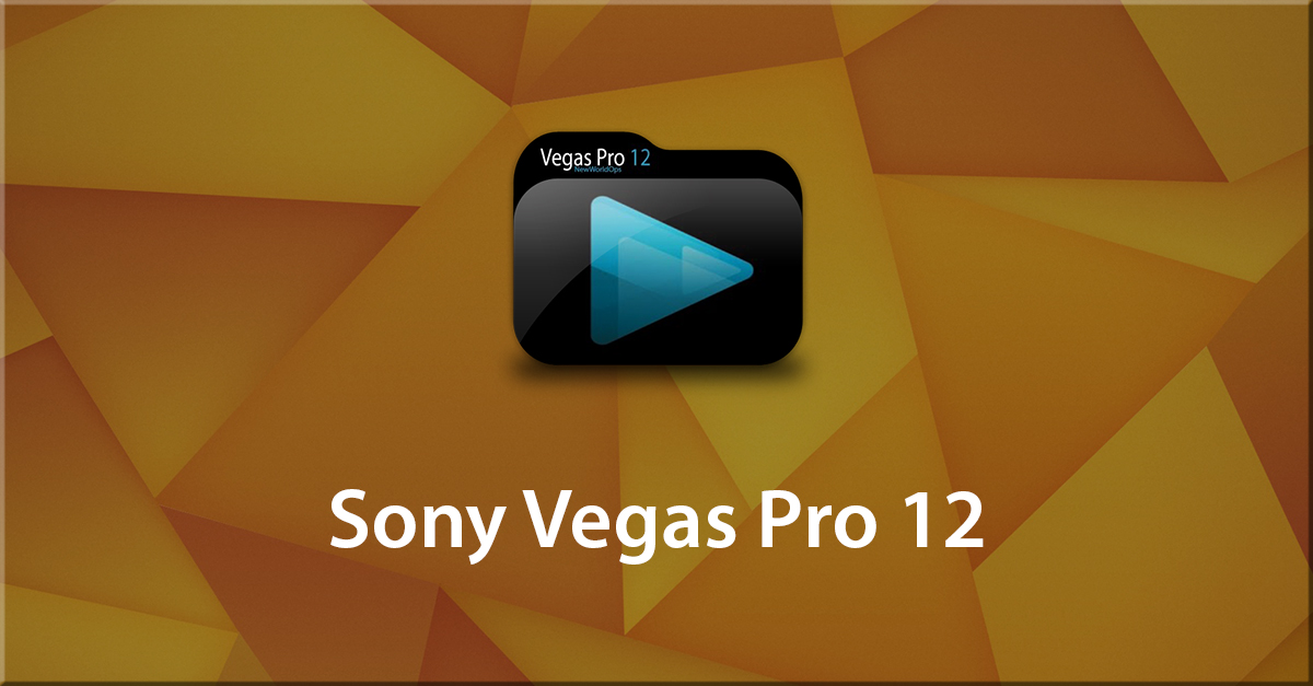 Create Dynamic Videos with Sony Vegas Pro 12