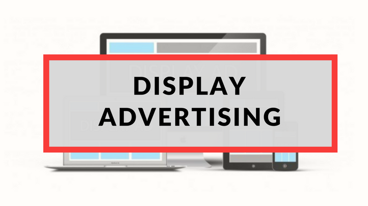 A Marketing Essential - Display Advertising